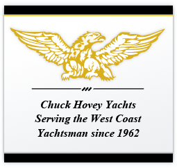 Chuck Hovey Yachts Serving the West Coast Yachtsman since 1962